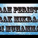 Sejarah Peristiwa Israk Mikraj Nabi Muhammad 27 Rejab