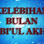 Kelebihan Dan Fadhilat Bulan Rabi'ul Akhir
