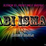 Sirah Dan Sejarah Nabi Ismail a.s