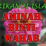 Aminah Binti Wahab ( Srikandi Islam )