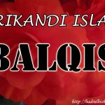 Balqis ( Srikandi Islam )