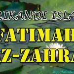 Fatimah Az-Zahra R.A ( Srikandi Islam )