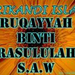 Ruqayyah Binti Rasulullah SAW, Isteri Utsman ( Srikandi Islam )