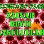 Zainab Binti Rasulullah ( Srikandi Islam )