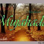 Mujahadah – Memerangi Hawa Nafsu