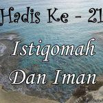 Hadis ke-21 ( Hadis 40 Imam Nawawi )