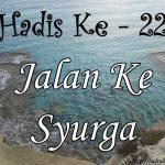 Hadis ke-22 ( Hadis 40 Imam Nawawi )