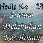 Hadis ke-24 ( Hadis 40 Imam Nawawi )