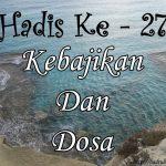 Hadis ke-27 ( Hadis 40 Imam Nawawi )