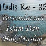 Hadis ke-35 ( Hadis 40 Imam Nawawi )