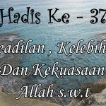 Hadis ke-37 ( Hadis 40 Imam Nawawi )