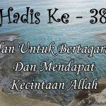 Hadis ke-38 ( Hadis 40 Imam Nawawi )