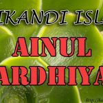 Kisah 'Ainul Mardhiyyah
