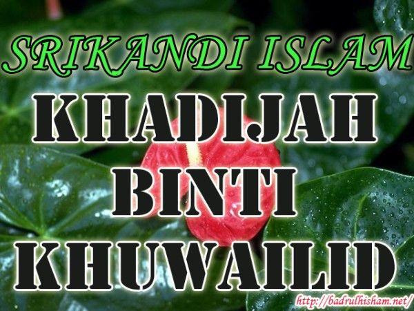 KHADIJAH-KHUWAILID