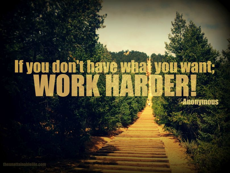 work harder quotes